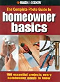 Homeowner Basics (Black & Decker Complete Photo Guide) - 158923376X
