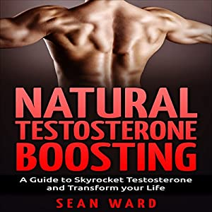 Natural Testosterone Boosting Audiobook
