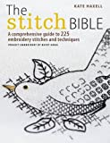 Read The Stitch Bible: A Comprehensive Guide to 225 Embroidery Stitches and Techniques on-line