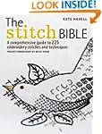 The Stitch Bible: A comprehensive gui...