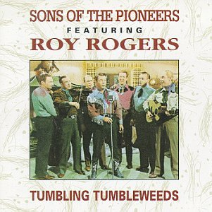 Sons of the Pioneers - Tumbling Tumbleweed - Zortam Music