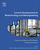 img - for Current Developments in Biotechnology and Bioengineering: Production, Isolation and Purification of Industrial Products book / textbook / text book