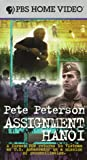Pete Peterson: Assignment Hanoi (A Former POW Returns To Vietnam As US Ambassador on a Mission of Reconciliation) [VHS]
