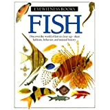 Eyewitness: Fish (Eyewitness Books)