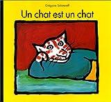 echange, troc Grégoire Solotareff - Un chat est un chat