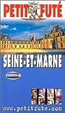 echange, troc Guide Petit Futé - Seine-et-Marne 2003-2004