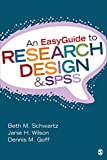 img - for An EasyGuide to Research Design & SPSS (EasyGuide Series) book / textbook / text book