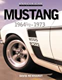 Mustang 1964 1/2 - 1973 (Muscle Car Color History)
