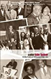 Color Him Father: Stories of Love and Rediscovery of Black Men