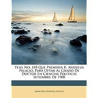 Tesis No. 105 Que Presenta R. Andueza Pa