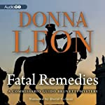 Fatal Remedies: A Commissario Guido Brunetti Mystery (       UNABRIDGED) by Donna Leon Narrated by David Colacci