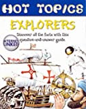 Explorers (Hot Topics) (1903954673) by Lincoln, Margarette