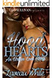 Hood Hearts: An Urban Love Story