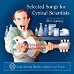 Selected Songs for Cynical Scientists