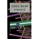 Eternit�par Greg Bear