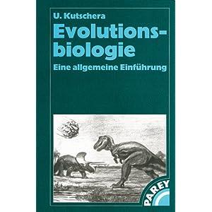 Evolutionsbiologie: Eine allgemeine Einführung