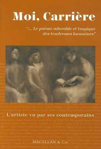 Moi, Eugène Carrière : Le poème adorable et tragique des tendresses humaines