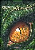 echange, troc  - Sheewõwkees, tome 2 : Les Worgs
