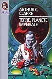 echange, troc Arthur C. (Arthur Charles) Clarke - Terre, planète impériale