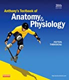 Anthony's Textbook of Anatomy &amp; Physiology, 20e