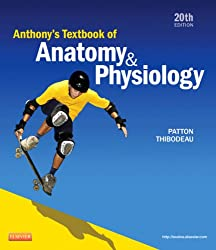 Anthonys Textbook of Anatomy & Physiology