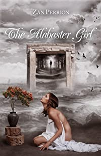 (FREE on 12/14) The Alabaster Girl by Zan Perrion - http://eBooksHabit.com