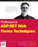 Professional ASP.NET Web Forms Techniques (1861007868) by Alex Homer