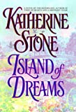 Island of Dreams (0446521825) by Stone, Katherine