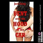 Bent Over the Hood of My Car: A Rough Sex Erotica Story | Jael Long