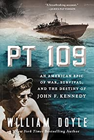 PT 109: An American Epic of War, Surv…