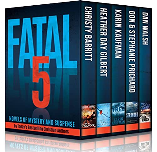 Fatal 5: Novels of Mystery and Suspense by Today's Bestselling Christian Authors