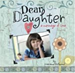 Dear Daughter: A Message of Love