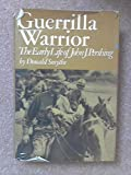 img - for Guerrilla Warrior: The Early Life of John J. Pershing book / textbook / text book
