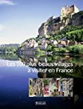 Les 100 plus beaux villages à visiter en France...