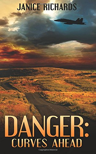 Danger: Curves Ahead: Roads to Romance Book Two