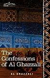 The Confessions of Al Ghazzali by Al GhazzaliClaud Field (Translator)