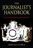 img - for The Journalist's Handbook by Kim Fletcher (2005-05-20) book / textbook / text book