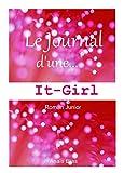 Le journal d'une It-girl (livre pour enfants 9-12 ans)...