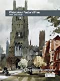 Watercolour Fast And Free With John Hoar DVD