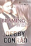 BLAMING OWEN: Book 5 in the Overbearing Billionaires series