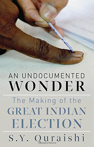 An Undocumented Wonder: The Great Indian Election