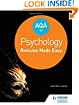 AQA AS Psychology: Revision Made Easy...