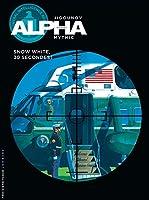 Alpha, tome 7 : Snow White, 30 secondes !