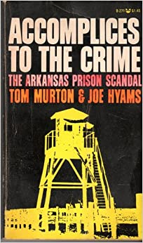 Crime: The Arkansas Prison Scandal: Thomas O Murton: Amazon.com: Books
