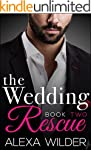 The Wedding Rescue, Book Two (An Alph...