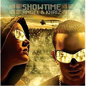 Khriz Y Angel - Showtime