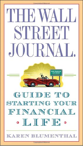 The Wall Street Journal. Guide to Starting Your Financial...