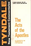 The Acts of the Apostles: An Introduction and Commentary (Tyndale New Testament Commentaries)