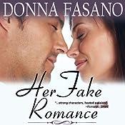 Her Fake Romance | [Donna Fasano]