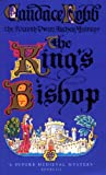 Candace Robb The King's Bishop (The Fourth Owen Archer Mystery)